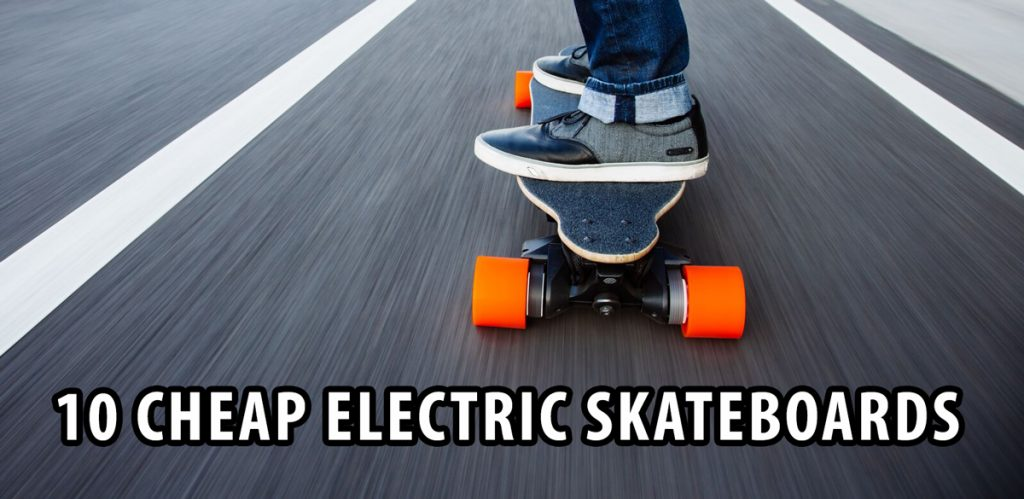 Cheap Electric Skateboards